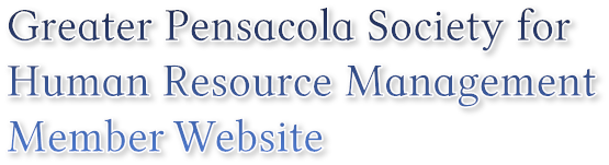 Greater Pensacola Society for  Human Resource Management  Member Website